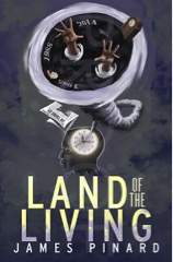 Land of the living James Pinard